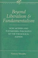 Beyond Liberalism And Fundamentalism: How Modern and Postmodern Philosophy Set the Theological…