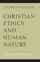 Christian Ethics And Human Nature