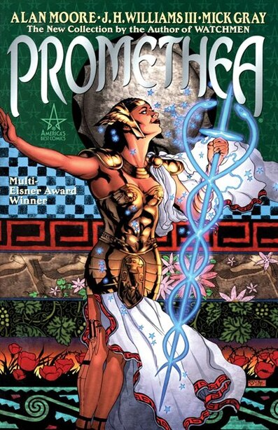 Promethea, Book 1: The New Collectiohn by the Author of Watchmen by Alan Moore