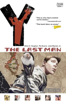 Book Y: The Last Man Vol 01: Unmanned by Brian K. Vaughan