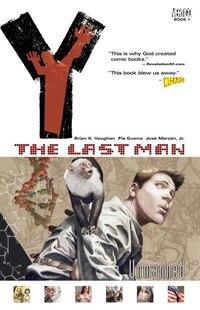 Y: The Last Man Vol 01: Unmanned