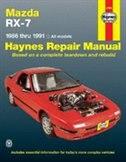 Mazda RX-7: 1986 thru 1991 - All models by John Haynes
