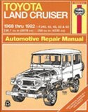 Toyota Land Cruiser, 1968-1982 by John Haynes