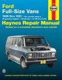 Ford Van, 1969-1991: Six-cylinder Inline And V8 Gasoline Engines by John Haynes