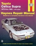 Toyota Cellica Supra, 1979-1992 by John Haynes