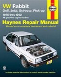 VW Rabbit, Jetta, Scirocco and Pickup, 1975-1992 by John Haynes
