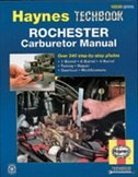 Rochester Carburetor Manual by John Haynes