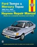 Ford Tempo and Mercury Topaz 1984-1994 by John Haynes