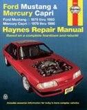 Ford Mustang and Mercury Capri, 1979-1993 by John Haynes