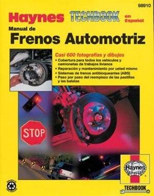 Manual de frenos automotriz by John Haynes