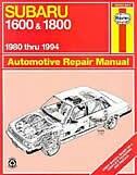 Subaru 1600 & 1800 1980 thru 1994 by John Haynes