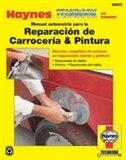 Manual automotriz para la Reparacion de Carroceria & Pintura Haynes Techbook