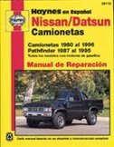 Nissan/Datsun camionetas 1980 al 1996 Pathfinder 1987 al 1995 by John Haynes
