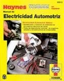 Manual de electricidad automotriz by John Haynes