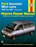 Ford Aerostar Mini-Vans, 1986-1997 by John Haynes