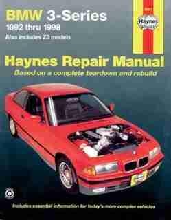 BMW Automotive Repair Manual 1992-1998 by John Haynes