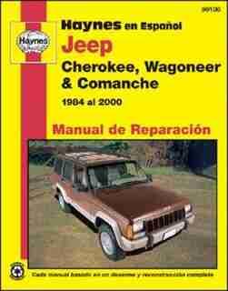 Jeep Cherokee, Wagoneer & Comanche 1984 al 2000 by Ken Freund