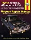 Toyota Tacoma (1995 thru 2004), 4Runner (1996 thru 2002) & T100 (1993 thru 1998): All 2WD and 4WD models by Ken Freund