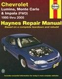Chevrolet Lumina, Monte Carlo & Impala (fwd) 1995 Thru 2005 Haynes Repair Manual by Jeff Kibler