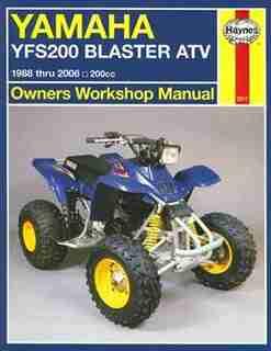 Yamaha YFS200 Blaster ATV: 1988 thru 2006, 200cc by Max Haynes