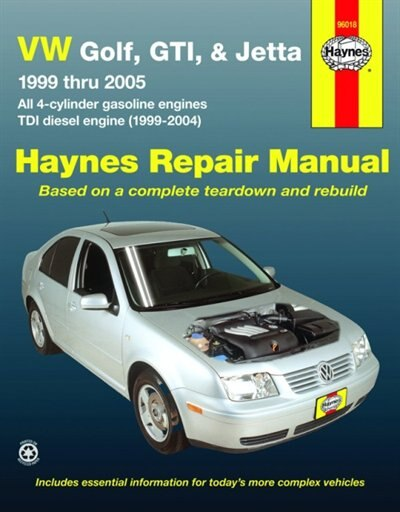 Vw Golf, Gti, & Jetta, 1999 Thru 2005 Haynes Repair Manual by John H Haynes