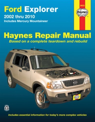 Ford Explorer 2002 thru 2010: Includes Mercury Mountineer by Max Haynes