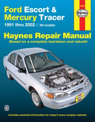 Ford Escort & Mercury Tracer 1991-2002: All Models by J.J. Haynes