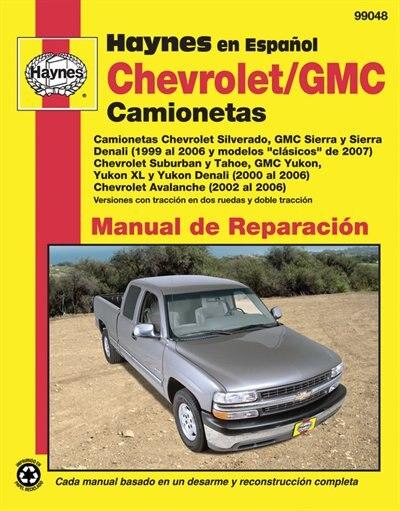 Chevrolet And Gmc Camionetas Manual De Reparaci=n by Jeff Kibler