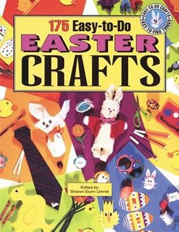 Book 175 Easy-To-Do Easter Crafts: Creative Uses for Recyclables by Dunn Sharon Umnik