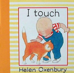 Book I Touch by Helen Oxenbury