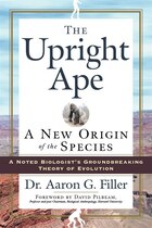 Upright Ape: New Origin Of The Species