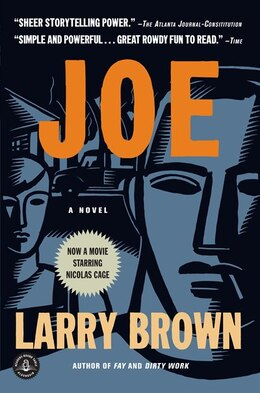Book Joe: A Novel by LARRY BROWN
