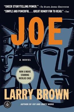 Book Joe: A Novel by LARRY BROWN