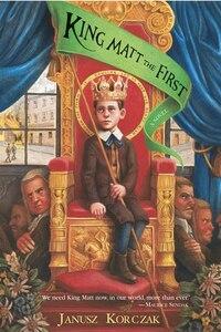 King Matt The First: A Novel