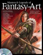 Masters & Legends of Fantasy Art: Techniques for Drawing, Painting & Digital art from 36 Acclaimed…