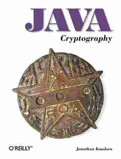 Java Cryptography by Jonathan Knudsen