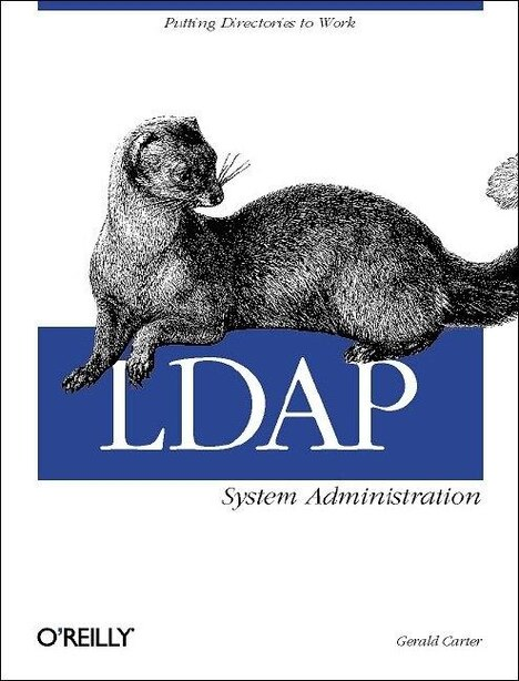 Ldap System Administration: Putting Directories To Work by Gerald Carter