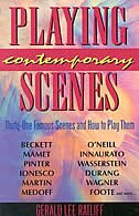 Book Playing Contemporary Scenes: 31 Famous Scenes And How To Play Them by Gerald Lee Ratliff