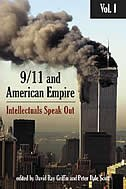 9/11 & American Empire: Vol 1: Intellectuals Speak Out by David Ray Griffin