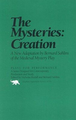 Book The Mysteries: Creation: A New Adapation by Bernard Sahlins