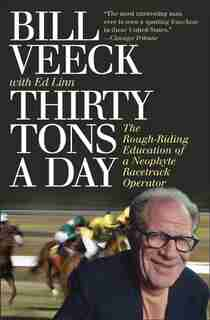 Thirty Tons a Day by Bill Veeck