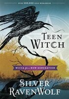 Teen Witch: Wicca for a New Generation