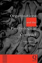 Organizations And The Psychological Contract: Managing People At Work