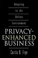 Privacy-enhanced Business: Adapting To The Online Environment