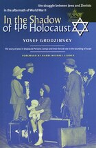 In the Shadow of the Holocaust: The Struggle Between Jews and Zionists in the Aftermath of World…