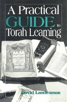 A Practical Guide to Torah Learning
