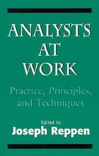 Book Analysts At Work: Practice, Principles, and Techniques (The Master Work) by Joseph Reppen