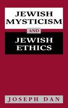 Jewish Mysticism And Jewish Ethics