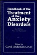 Book Handbook of the Treatment of the Anxiety Disorders by Carol G. Lindemann