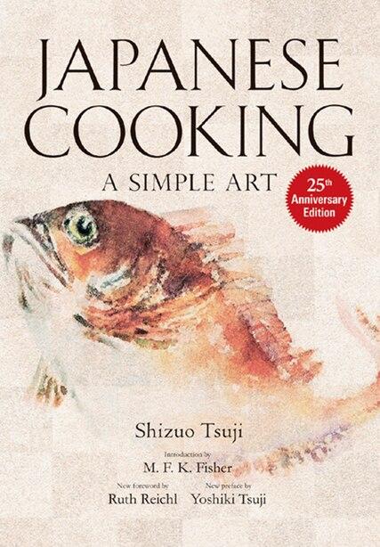 Japanese Cooking: A Simple Art by Shizuo Tsuji